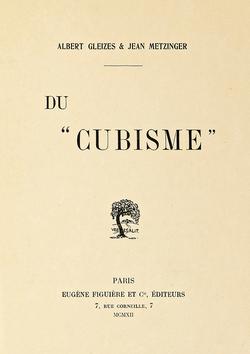 """Du """"Cubisme"""", 1912, Albert Gleizes and Jean Metzinger, published by Eugène Figuière Éditeurs (cover)"""