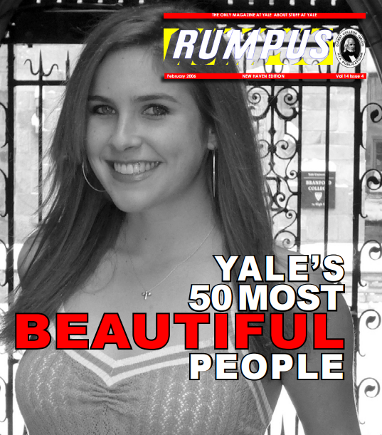 "Katie on the 2006 cover of Yale Rumpus ""50 Most Beautiful People""."