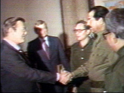 Donald Rumsfeld                                as U.S. special envoy to the Middle East, meets                                 Saddam Hussein                                on 19–20 December 1983.
