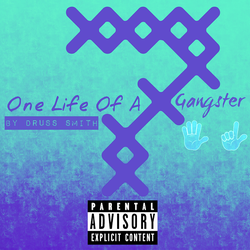 One Life Of A Gangster Official Image