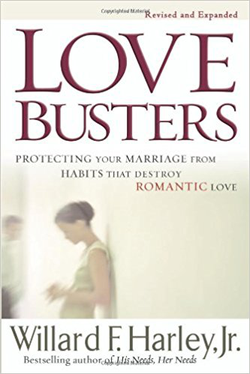 Love Busters, Revised and Expanded Protecting Your Marriage from Habits that Destroy Romantic Love cover