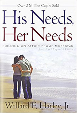 His Needs, Her Needs Building an Affair-Proof Marriage cover