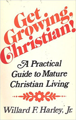 Get Growing, Christian! A Practical Guide to Mature Christian Living cover