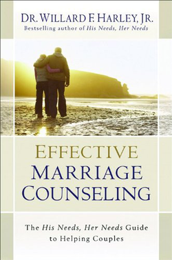 Effective Marriage Counseling The His Needs, Her Needs Guide to Helping Couples cover