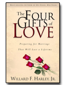 The Four Gifts of Love Preparing for Marriage That Will Last a Lifetime cover