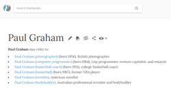 An example of a disambiguation page on Everipedia; there are at least 6 different Paul Grahams who have wikis.