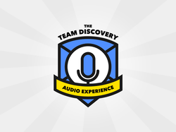 The Team Discovery Audio Experience Podcast Logo