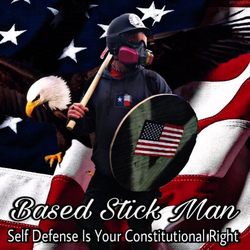 Based Stick Man:  Self-defense is your constitutional right