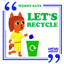 Wendy Says: Let's Recycle (Poster/ Sticker)
