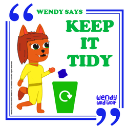 Wendy Say: Keep It Tidy (Poster/ Sticker)