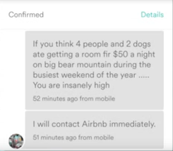 """Tami Barker: """"If you think 4 people and 2 dogs [and] getting a room [for] $50 a night on big bear mountain during the busiest weekend of the year ..... You are insanely high"""""""