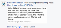 Bruno Foundation Facebook​ comment identifying the perpetrators of the shark abuse.