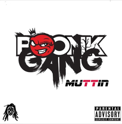 "The Album art for his single, ""Muttin""."