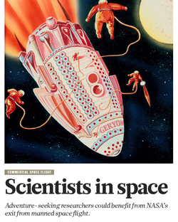 """Commercial Spaceflight: Scientists in Space.""                                                 Nature Magazine                                ​                              (Aug 2011) https://www.nature.com/nature/journal/v476/n7361/index.html"