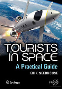 Tourists in Space, a book by Erik Seedhouse