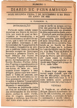 Diario de Pernambuco                                , founded in November 1825 is the second oldest circulating newspaper in South America, after                                                   El Peruano                                                 , founded in October of that same year.