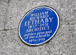 Central School of Art and Design, Southampton Row, Holborn, London WC1B 4AP:                                 Blue Plaque                                for                                 William Lethaby                                , first Principal of the Central School of Arts and Crafts, placed by                                 London County Council                                in 1957