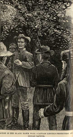 Lincoln depicted protecting a Native American from his own men in a scene often related about Lincoln's service during the                                 Black Hawk War                                .