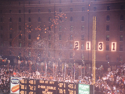 The numbers on the Orioles' warehouse changed from 2130 to 2131 to celebrate Cal Ripken, Jr. passing Lou Gehrig's consecutive games played streak.