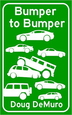 Cover of Doug DeMuro's second book Bumper to Bumper