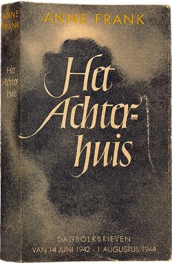 Het Achterhuis, the first Dutch edition of Anne Frank's diary, published in 1947, later translated to English and retitled The Diary of a Young Girl
