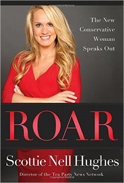 """Cover of Scottie's book""""Roar: The New Conservative Woman Speaks Out"""""""