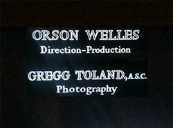 Welles placed Toland's credit with his own to acknowledge the cinematographer's contributions.