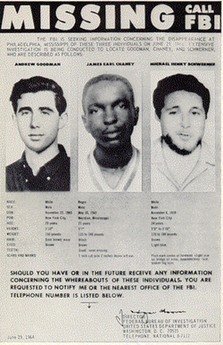 Missing persons                                poster created by the                                 FBI                                in 1964, shows the photographs of                                 Andrew Goodman                                ,                                 James Chaney                                , and                                 Michael Schwerner                                .