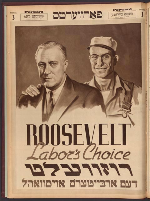 """This November 1, 1936, magazine section of The Forward, illustrates its evolution from a Socialist publication to a Social Democratic supporter of Franklin D. Roosevelt's """"New Deal"""""""