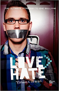 Brooks Gibbs'  Love Is Greater Than Hate    book cover
