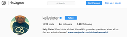 Kelly Slater​ referencing Michael Wenzel​ in his Instagram bio.