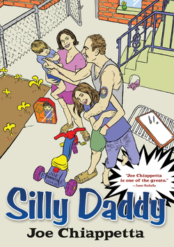 Silly Daddy by Joe Chiappetta