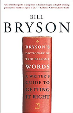 Bryson's Dictionary of Troublesome Words wiki, Bryson's Dictionary of Troublesome Words history, Bryson's Dictionary of Troublesome Words news
