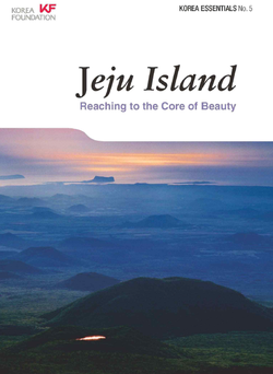 Korea Essentials Series 5 - Jeju Island : Reaching to the Core of Beauty wiki, Korea Essentials Series 5 - Jeju Island : Reaching to the Core of Beauty history, Korea Essentials Series 5 - Jeju Island : Reaching to the Core of Beauty news