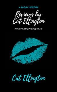 Reviews by Cat Ellington: The Complete Anthology, Vol. 2 wiki, Reviews by Cat Ellington: The Complete Anthology, Vol. 2 history, Reviews by Cat Ellington: The Complete Anthology, Vol. 2 news