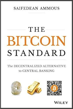 The Bitcoin Standard: The Decentralized Alternative to Central Banking wiki, The Bitcoin Standard: The Decentralized Alternative to Central Banking history, The Bitcoin Standard: The Decentralized Alternative to Central Banking news
