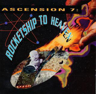 Ascension 7: Rocketship to Heaven