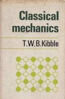 Classical Mechanics (Kibble and Berkshire book)