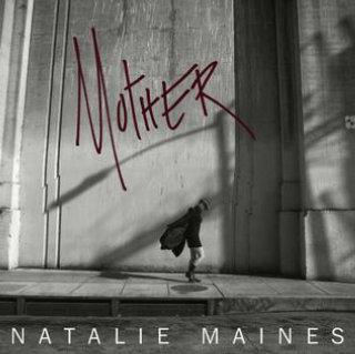 Mother (Natalie Maines album)
